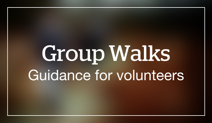 Group walks, guidance for volunteers