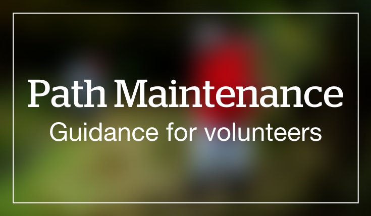 Path maintenance, guidance for volunteers