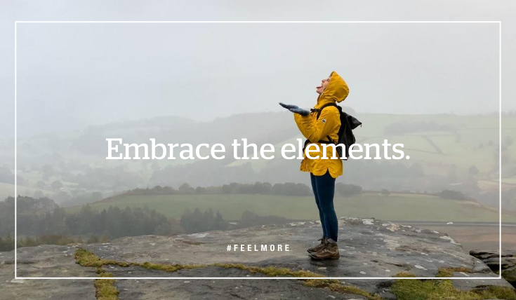 Embrace the elements