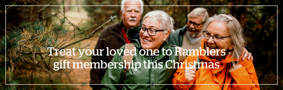 Treat your loved one to Ramblers gift membership this Christmas