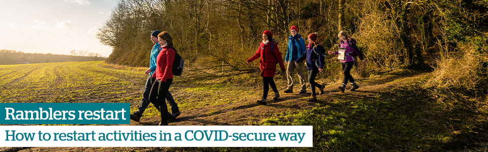 Ramblers restart - How to restart activities in a COVID-secure way