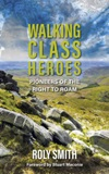 Cover of Walking Class Heroes