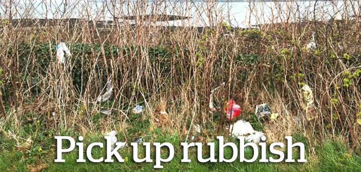 Pick up rubbish