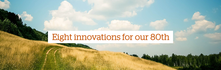 Eight innovations for our 80th