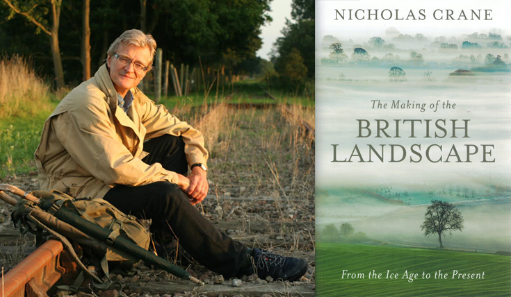 Nicholas Crane the making of the British landscape book cover