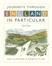 Journeys Through England in Particular  On Foot