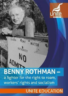 Benny Rothman - a fighter for the right to roam, workers' rights and socialism