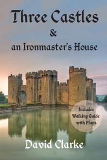 Three Castles & an Ironmaster's House