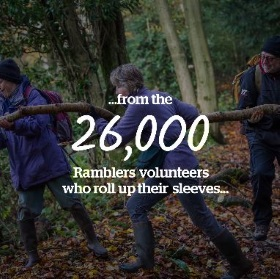 ...from the 26,000 Ramblers volunteers who roll up with their sleeves